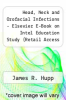 cover of Head, Neck and Orofacial Infections - Elsevier E-Book on Intel Education Study (Retail Access Card)