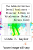 cover of The Administrative Dental Assistant - Elsevier E-Book on Vitalsource (Retail Access Card) (4th edition)