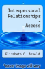 cover of Interpersonal Relationships -Pageburst E-Book on VitalSource (Retail Access Card), Professional Communication Skills for Nurses (7th edition)