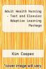 cover of Adult Health Nursing - Text and Elsevier Adaptive Learning Package (7th edition)