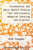 cover of Foundations and Adult Health Nursing - Text and Elsevier Adaptive Learning and Elsevier Adaptive Quizzing (Retail Access Cards) Package (7th edition)