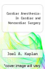 cover of Kaplan`s Cardiac Anesthesia (7th edition)