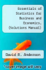 cover of Essentials of Statistics for Business and Economics, (Solutions Manual) (2nd edition)