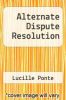 cover of Alternate Dispute Resolution (2nd edition)