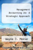cover of Management Accounting 2e: A Strategic Approach