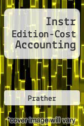 Cover of Instr Edition-Cost Accounting 6 (ISBN 978-0324312300)