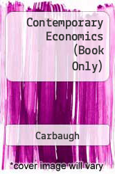 Cover of Contemporary Economics (Book Only) 4 (ISBN 978-0324314618)