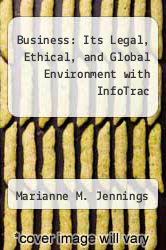 Cover of Business: Its Legal, Ethical, and Global Environment with InfoTrac 7 (ISBN 978-0324317213)