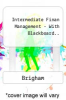 Intermediate Finan Management - With Blackboard.. by Brigham - ISBN 9780324369892