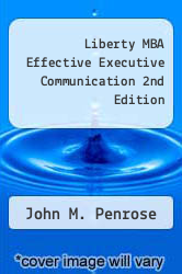 Cover of Liberty MBA Effective Executive Communication 2nd Edition  (ISBN 978-0324675481)