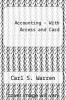 Accounting - With Access and Card by Carl S. Warren - ISBN 9780324689334