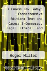 Cover of Business Law Today: Comprehensive Edition: Text and Cases: E-Commerce, Legal, Ethical, and Global Environment 8 (ISBN 978-0324782578)