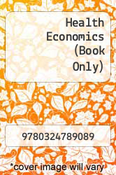 Cover of Health Economics (Book Only) 5 (ISBN 978-0324789089)