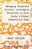 cover of Managing Corporate Culture: Leveraging Diversity to Give India a Global Competitive Edge
