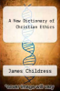 cover of A New Dictionary of Christian Ethics