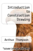 cover of Introduction to Construction Drawing