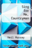 cover of Sing for Me, Countryman