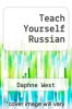 cover of Teach Yourself Russian (3rd edition)