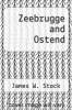 cover of Zeebrugge and Ostend