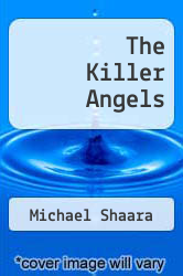 Cover of The Killer Angels EDITIONDESC (ISBN 978-0345245281)