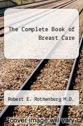 Cover of The Complete Book of Breast Care EDITIONDESC (ISBN 978-0345251145)