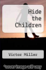 cover of Hide the Children