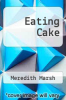 cover of Eating Cake