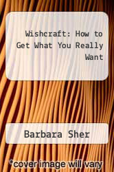 Cover of Wishcraft: How to Get What You Really Want EDITIONDESC (ISBN 978-0345311009)
