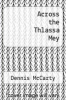 cover of Across the Thlassa Mey