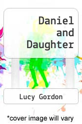Cover of Daniel and Daughter EDITIONDESC (ISBN 978-0373157266)