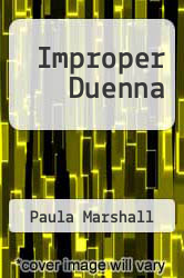 Cover of Improper Duenna EDITIONDESC (ISBN 978-0373312078)