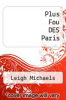 cover of Plus Fou DES Paris