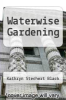 cover of Waterwise Gardening