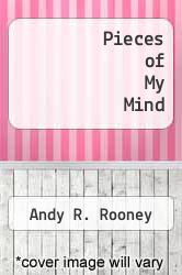 Pieces of My Mind by Andy R. Rooney - ISBN 9780380698851