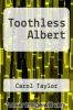 cover of Toothless Albert