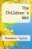 cover of The Children`s War