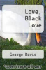 cover of Love, Black Love