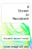 cover of A Street in Marrakech