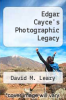 cover of Edgar Cayce`s Photographic Legacy