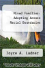 cover of Mixed Families: Adopting Across Racial Boundaries