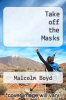 cover of Take off the Masks