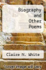 cover of Biography and Other Poems