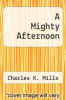 cover of A Mighty Afternoon