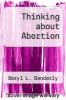 cover of Thinking about Abortion