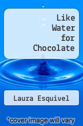 Cover of Like Water for Chocolate EDITIONDESC (ISBN 978-0385426855)