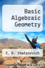 cover of Basic Algebraic Geometry
