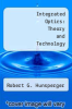 cover of Integrated Optics: Theory and Technology (2nd edition)