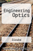 Engineering Optics by Iizuka - ISBN 9780387171319
