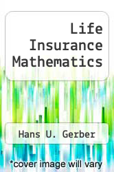 Cover of Life Insurance Mathematics EDITIONDESC (ISBN 978-0387529448)