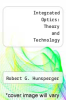 cover of Integrated Optics: Theory and Technology (3rd edition)